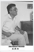 Abderrahmane FARDEHEB : Universitaire, économiste et militant du PAGS, il est  assassiné par balles le 26 septembre 94 en sortant de chez lui à Oran.
