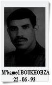 Mohamed BOUKHOBZA : Sociologue et directeur de l'Institut de stratégie globale est tué à son domicile à Alger le Le 22 juin 1993.